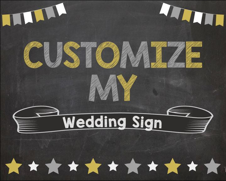 CUSTOM Wedding Chalkboard sign PRINTABLE Wedding Ceremony and Reception Party poster board customized