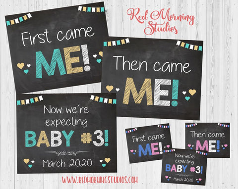 Third Baby Pregnancy Announcement. 3rd Baby Pregnancy Reveal signs. Baby #3 photo prop. First came me then me. Expecting third child.