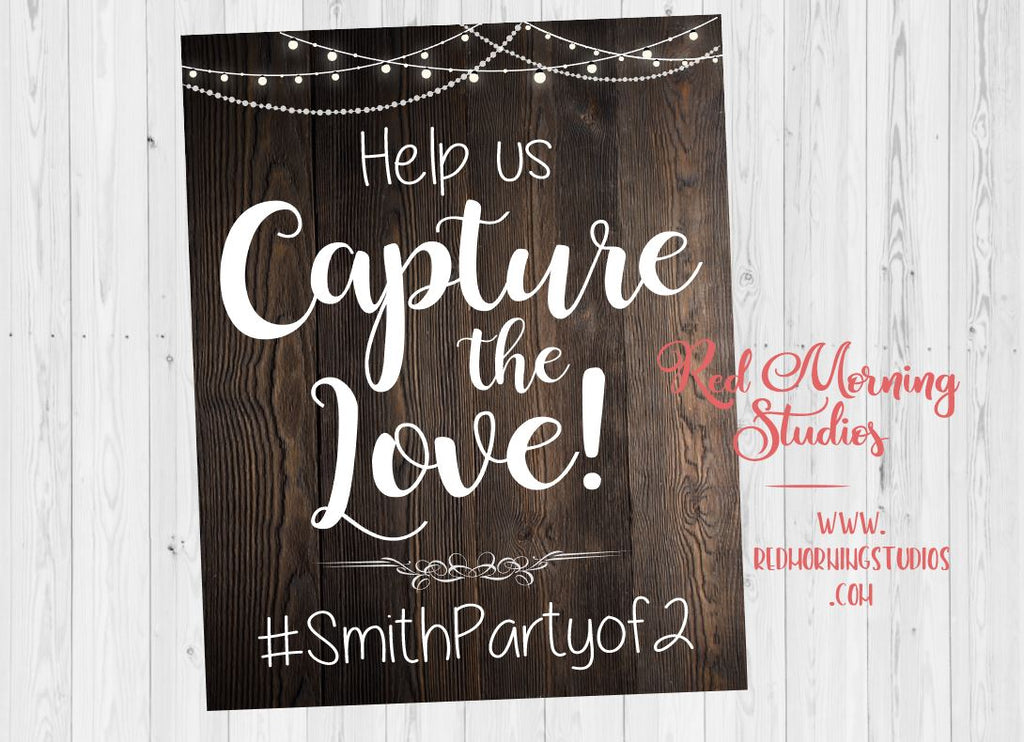 Capture the Love Hashtag sign. rustic Wedding Photo booth sign. Wedding custom hash tag photobooth. selfie station. welcome sign