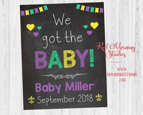 Mardi Gras Baby Announcement sign. Mardi Gras pregnancy announcement sign. fat tuesday pregnancy reveal. new orleans. we got the baby