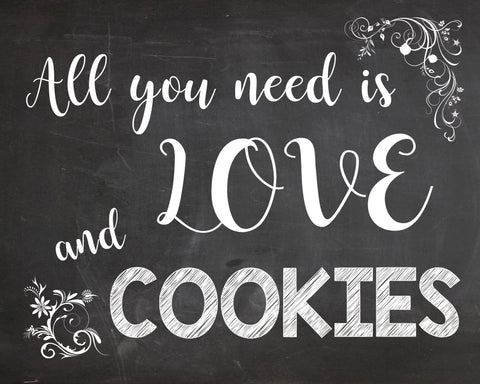 Cookie Table sign PRINTABLE wedding chalkboard digital instant download all you need is love and cookies