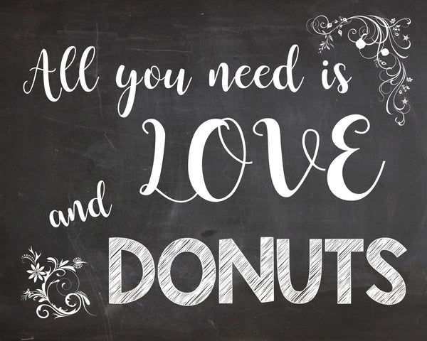 Love and Donuts sign - chalkboard Donuts Table wedding sign - PRINTABLE