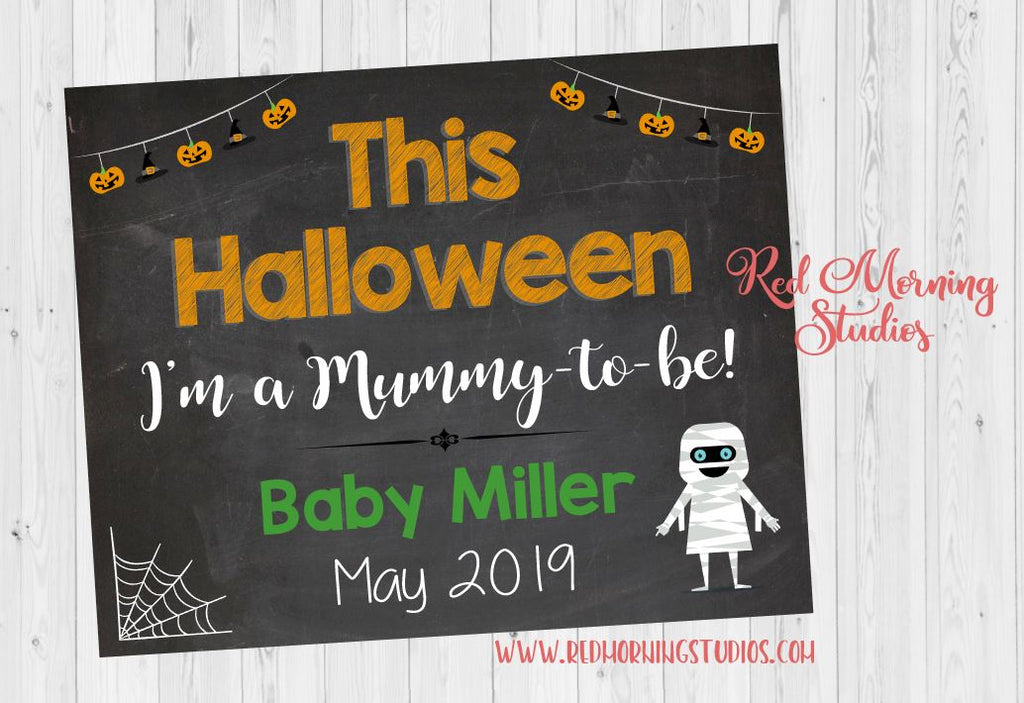 Halloween Pregnancy Announcement Sign. This Halloween I'm a Mummy to be. new baby poster. Halloween pregnancy reveal. October