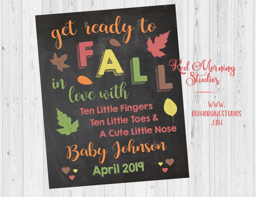 Fall Pregnancy Announcement Sign. Autumn pregnancy reveal sign. new baby chalkboard poster. get ready to fall in love