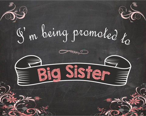 Big Sister Pregnancy Announcement INSTANT chalkboard new baby sign
