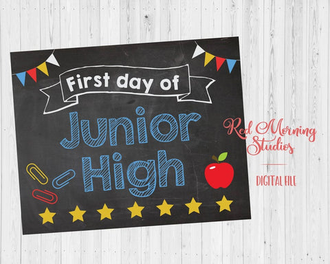First Day of Jr High School sign PRINTABLE
