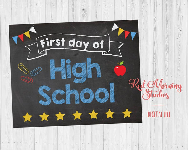 First Day of High School sign PRINTABLE