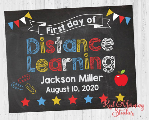 First Day of Distance learning sign. 1st Day of Distance Learning. PRINTABLE. custom school poster. first day of homeschool. virtual school