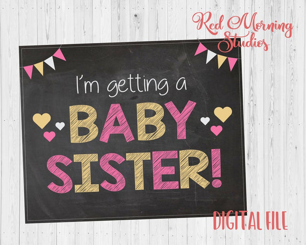Baby Sister Announcement sign PRINTABLE sibling I'm Getting a New Baby chalkboard photo prop digital instant download
