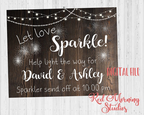 Wedding Sparkler rustic sign. Wedding Sparkler send off sign. Let Love Sparkle. Sparkler sign. PRINTABLE personalized sendoff