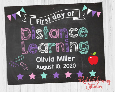Girl First Day of Distance Learning sign. 1st Day of Virtual School. custom school poster. first day of homeschool. cyber school