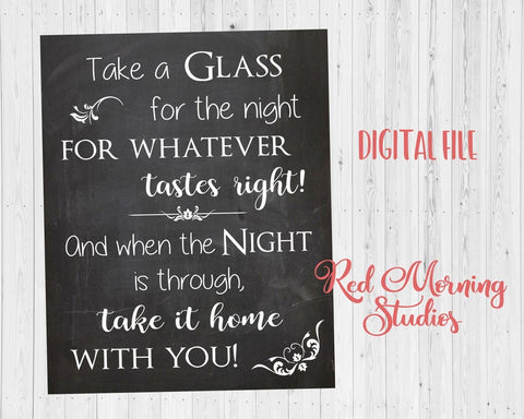 Wedding Glass Favor Sign. PRINTABLE Chalkboard Wedding drink wine glass sign. mug. take a glass for the night for whatever tastes right