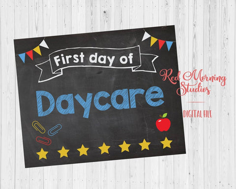 First Day of Daycare sign PRINTABLE
