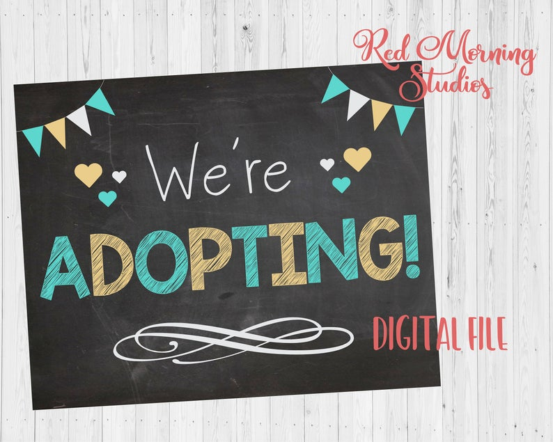 We're Adopting Announcement sign PRINTABLE adoption chalkboard photo prop digital instant download