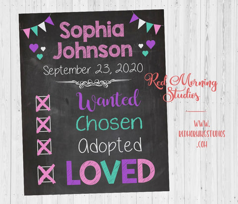 Adoption Announcement sign. Girl Wanted Chosen Adopted Loved. pink purple Adoption Announcement poster. Adoption photo shoot prop.