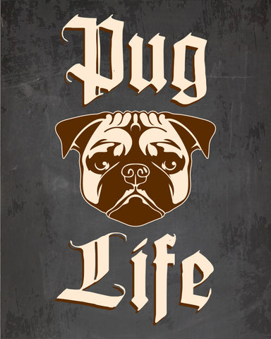Pug Life sign PRINTABLE dog chalkboard art print digital instant download