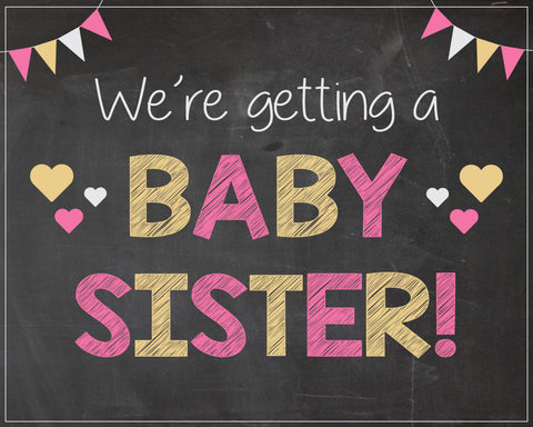 We're Getting a Baby Sister announcement sign PRINTABLE