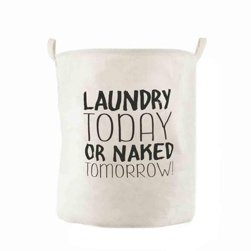 Foldable Cotton Laundry Hamper Laundry Today or Naked Tomorrow