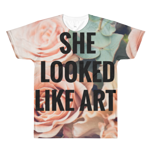 She Looked Like Art Full Print Unisex T-Shirt