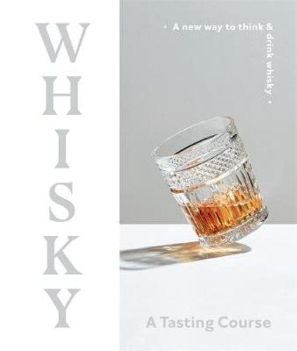 Whisky - A Tasting Course