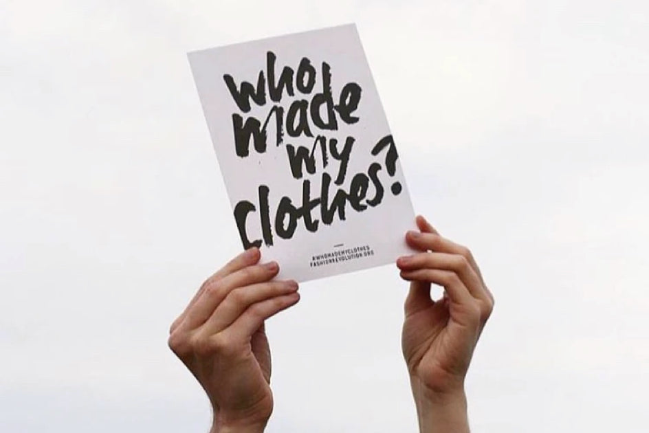 fashion revolution who made my clothes