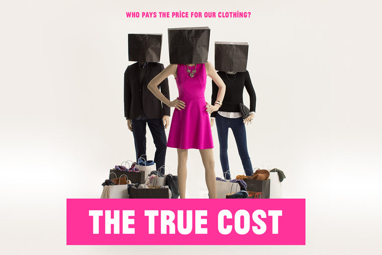 The True Cost Documentary 2015 Lucy Siegle Livia Firth Sustainable Fashion