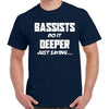 Bassists Do It Deeper