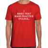 Band Practice O'Clock T-Shirt