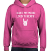 I Love My Music Loud 'N' Heavy Childrens Hoodie