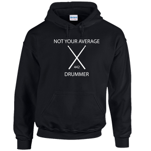 Not Your Average Drummer Hoodie
