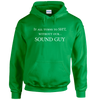 It All Turns To Sh!t Without Our Sound Guy Hoodie