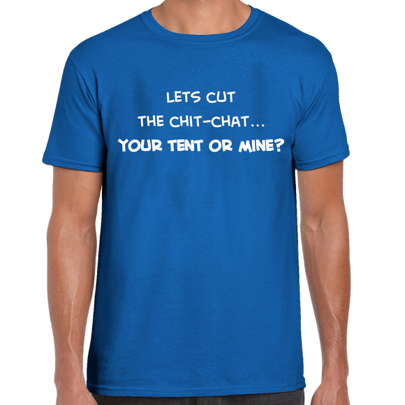 You Tent Or Mine T-Shirt