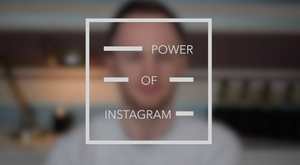 THE POWER OF INSTAGRAM - VIDEO