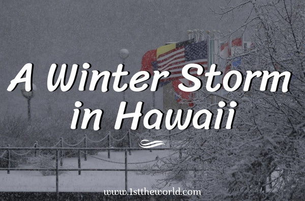 A Winter Storm in Hawaii