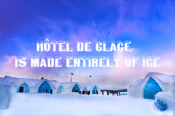 Hôtel De Glace is Made Entirely of Ice