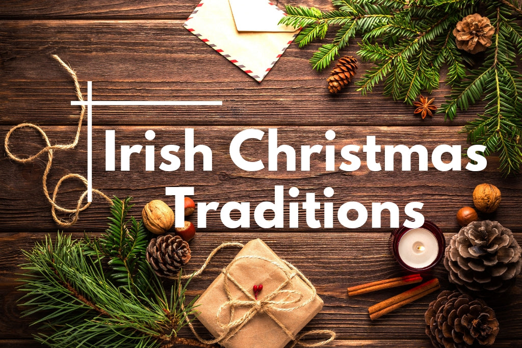 Irish Christmas Traditions.Ancient Christmas Traditions Still Followed In Ireland