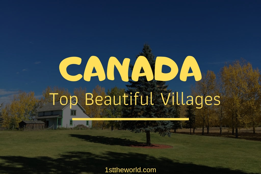 Top Beautiful Villages In Canada – LoveTheWorld