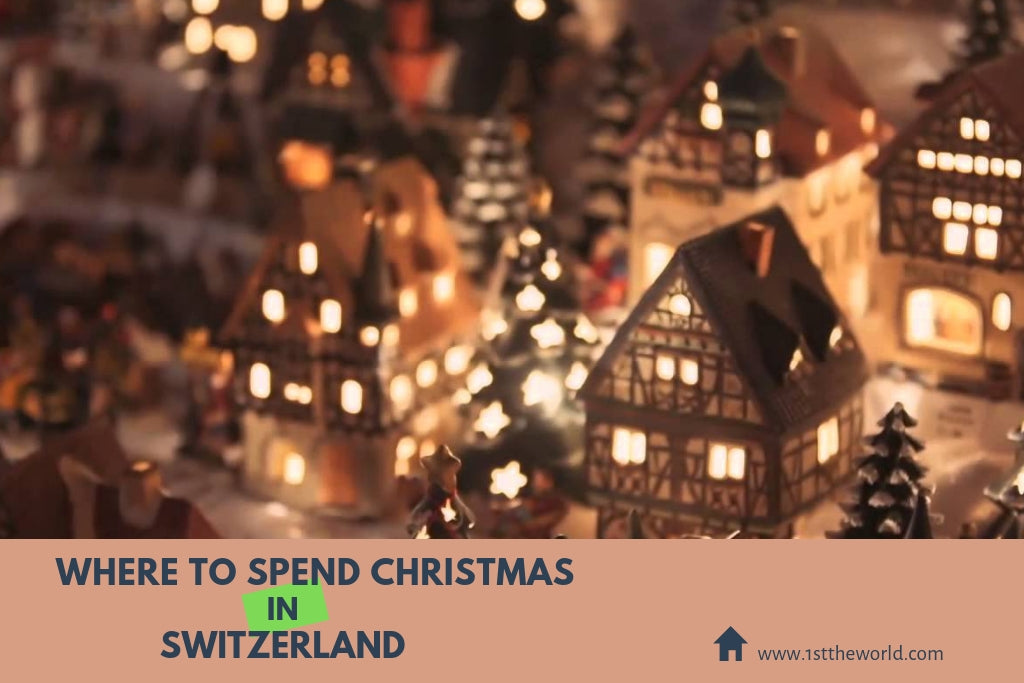 Christmas In Switzerland.Where To Spend Christmas In Switzerland Lovetheworld