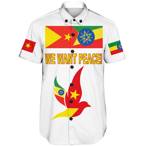 "Tigray and Ethiopia Flag ""We Want Peace!"" Short Sleeve Shirt A27"