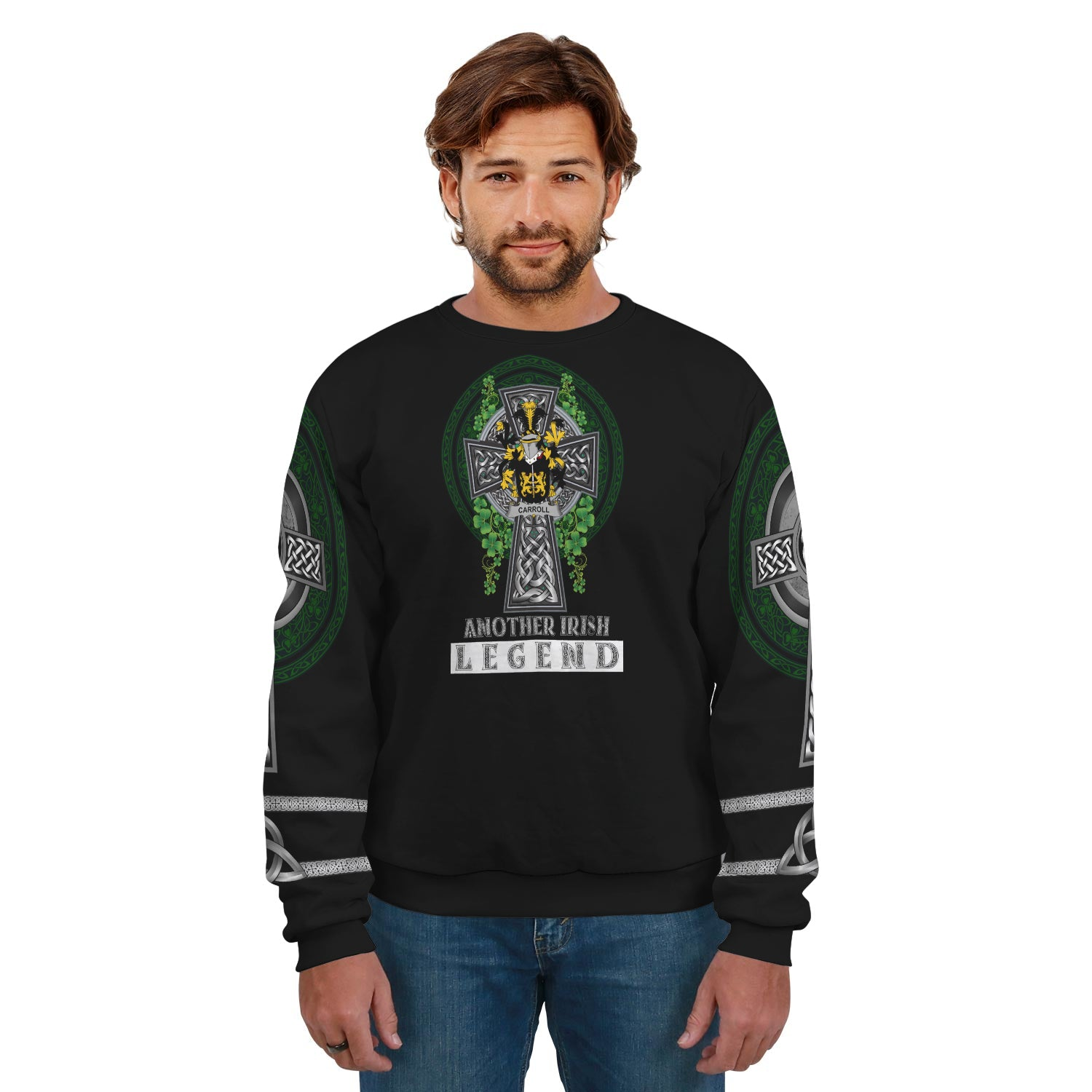 Carroll or O'Carroll Ireland SweatShirt Irish Legend - Irish Family Crest | Over 1400 Crests | Clothing | Apparel