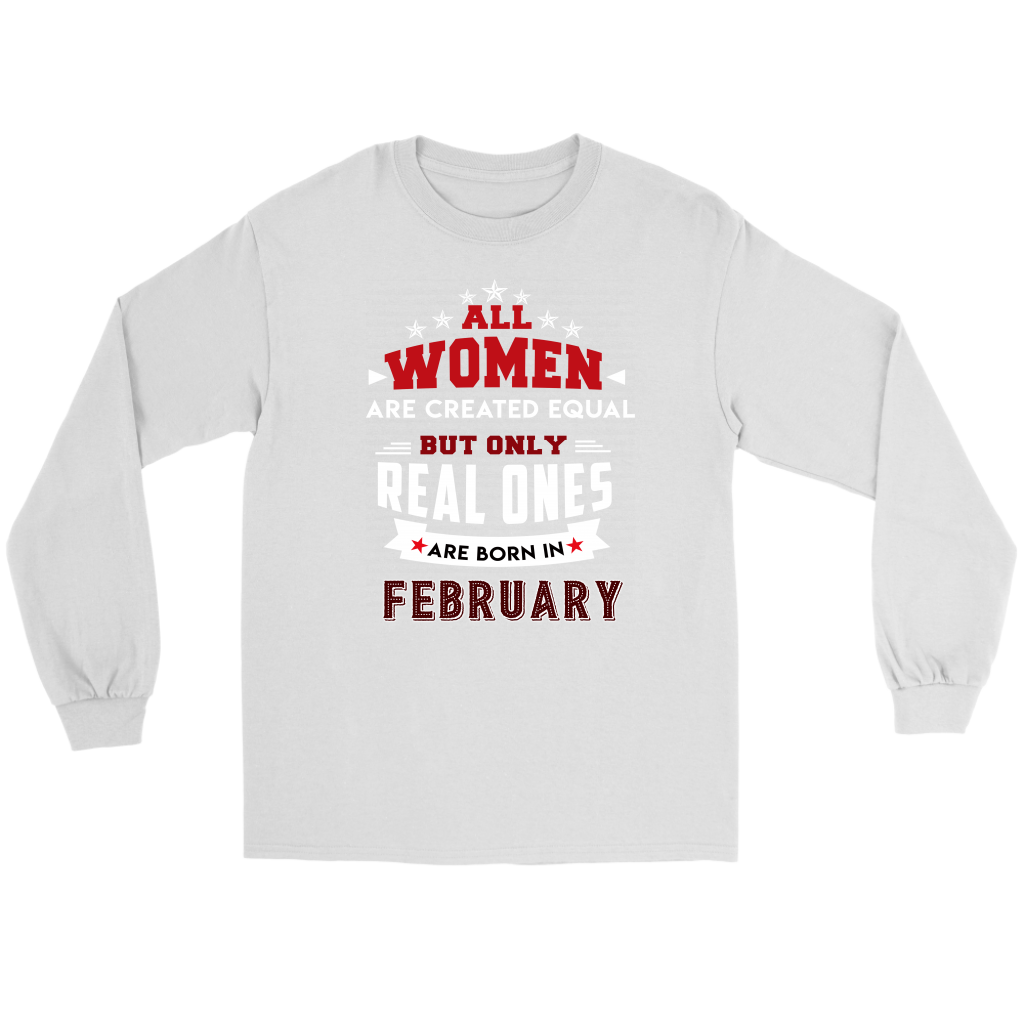 842ff4303 Real Women Are Born In February T-Shirt | Special Custom Design ...