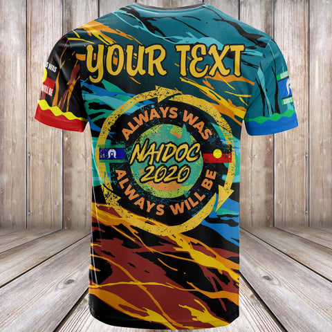 Image of (Custom Text) Australia Aboriginal T-Shirt -Naidoc Always Was, Always Will Be - BN17