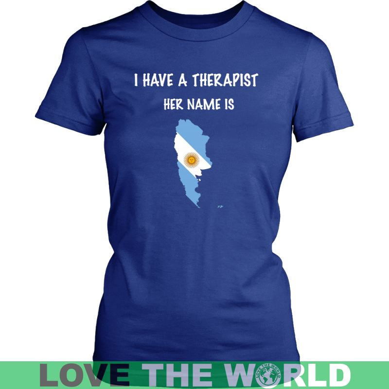Argentina Is My Therapist T-Shirt P1 District Unisex Shirt / Royal Blue S T-Shirts