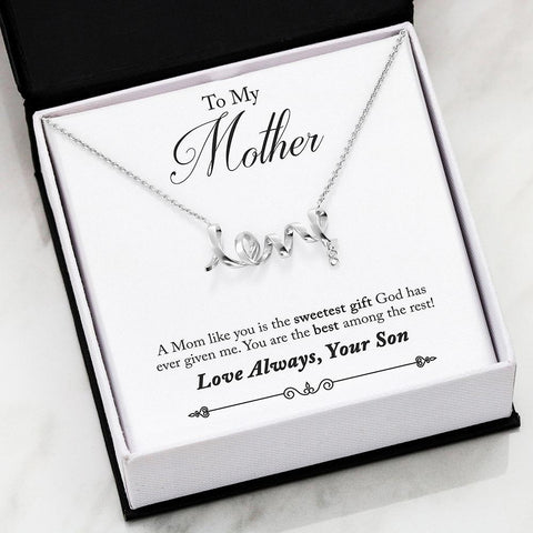 "Son to Mom: ""Best"" Scripted Love Necklace in Silver A7"