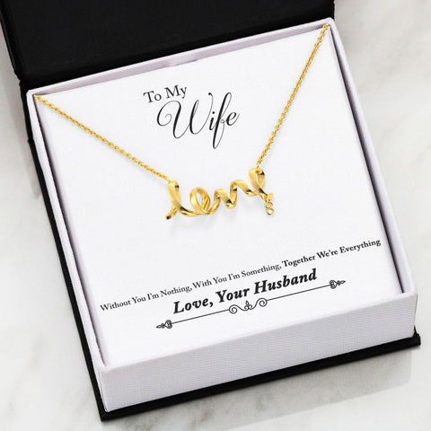 "Husband to Wife: ""Everything"" Scripted Love Necklace in Silver A7"