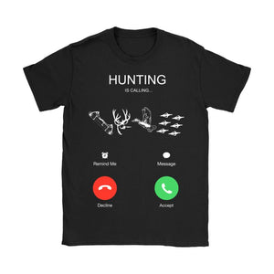 Hunting t shirt - hunting is calling K5