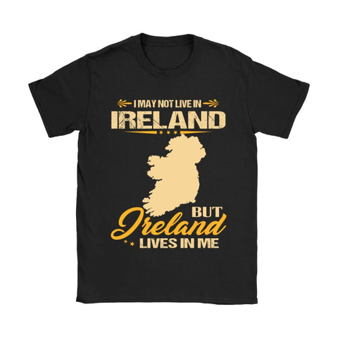 Image of Ireland Lives In Me 28 Gildan Womens T-Shirt / Black S T-Shirts