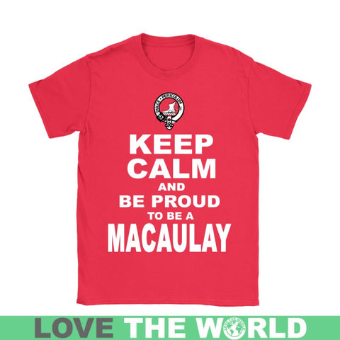 Keep Calm And Be Proud Macaulay N7 Gildan Womens T-Shirt / Black S T-Shirts