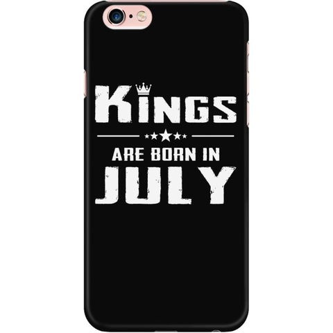 Image of Kings Are Born In July Iphone Case Iphone 6 Plus/6S Plus Phone Cases