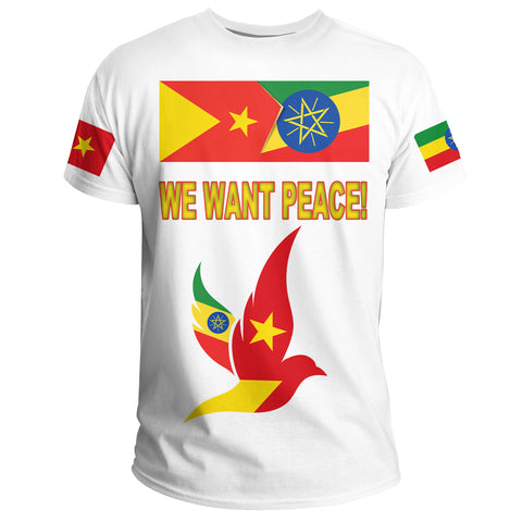 "Tigray and Ethiopia Flag ""We Want Peace!"" T-Shirt A27"